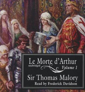 the legendary exploits of king arthur in le morte darthur a book by sir thomas malory Drama king arthur faces his doom as his kingdom is undermined from within by the love of his queen for sir writers: john barton (adaptation), thomas malory (book).