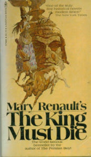 a literary analysis of the athenian hero in the king must die by mary renault