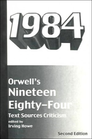 nineteen eighty four critical essay George orwell was already an established literary star when his masterwork nineteen eighty-four was published on this day in 1949, but that didn't stop time's reviewer from being pleasantly surprised by the book.