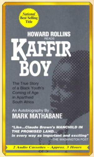 kaffir boy by mark mathabane the struggle for education [college no/title] literacy analysis: mark mathabane's kaffir boy introduction man is a social being his interactions with those around him bring out the in this moving story of a young boy aspiring for a bright future while going through hell, mathabane beautifully rendered a portrait of how society can.
