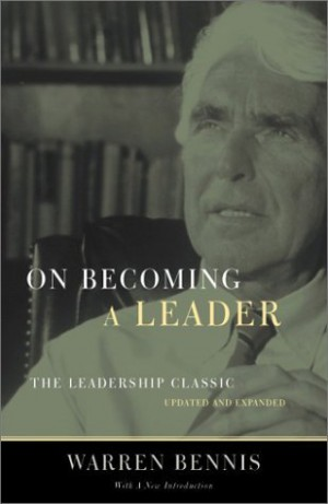 """the principles of the leadership by warren bennis Leadership and management must go hand in hand in his 1989 book """"on becoming a leader,"""" warren bennis composed a list of the differences."""