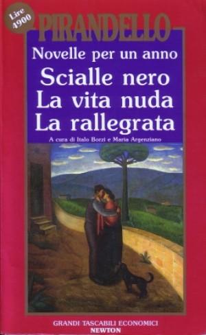 taglia 7 super speciali originale più votato Novelle per un anno vol. I: Scialle nero - La vita nuda - La ...
