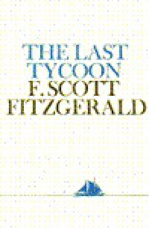 an analysis of the portrayal of old hollywood in the last tycoon by f scott fitzgerald Fitzgerald and the jews f scott fitzgerald hollywood it's one of the last fixtures of the old music row, and carozza.
