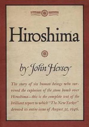 book report on hiroshima by john hersey