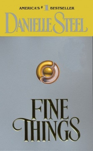 danielle steels novel fine things essay Fine things (1990) full movie sivia danielle steel's fine things excerpt - duration: danielle steel movies l book adaptations - duration.