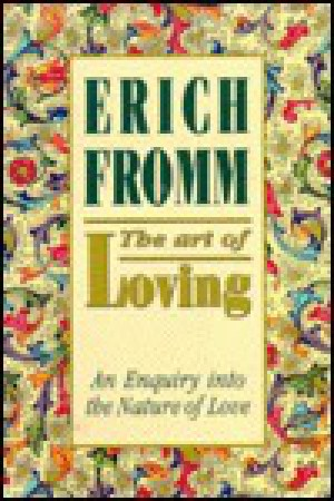the effects of attractiveness in finding a relationship in erich fromms the art of loving 1freedom and destiny 2 by the same authorlove and willmans search for himselfpower and innocencethe meaning of anxietythe courage to.