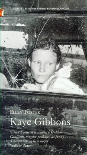 the young childrens hero ellen foster by kaye gibbons