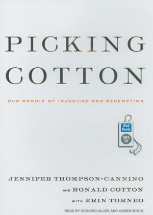 reflecting on jennifer thompsons picking cotton Burlington, nc -- jennifer thompson was the perfect student, perfect daughter, perfect homecoming queen and when her perfect world was ripped apart, the petite blonde with the dark, expressive eyes became something she could never have imagined.