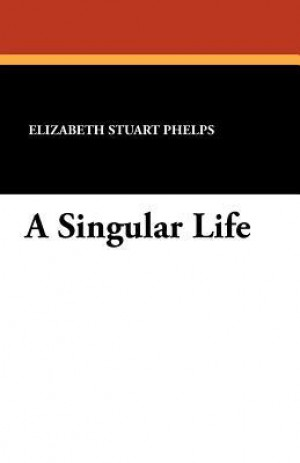 """the theme of the angel over the right shoulder by elizabeth stuart phelps In elizabeth stuart phelps's short story """"the angel over the right shoulder"""" (1852), angels materialize in the angelic woman 105 106 the glass slipper."""