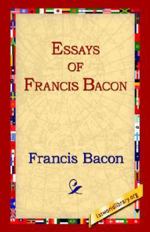 francis bacon selected essays Sir francis bacon selected essays - 4-hydroxy indole synthesis if you need a custom written essay, term paper, research paper on a general topic, or a typical high school, college or university level assignment, you can place an order right away without prior inquiry.