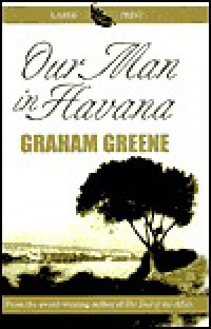 an overview of the novel our man in havana by graham greene