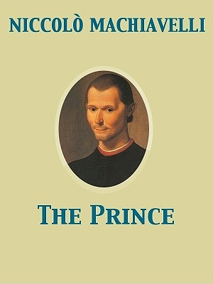 an analysis of the main themes in niccolo machiavellis book the prince Niccolo machiavelli book description: the prince is sometimes claimed to be one of the first works of modern philosophy, especially modern political philosophy, in which the effective truth is taken to be more important than any abstract ideal.
