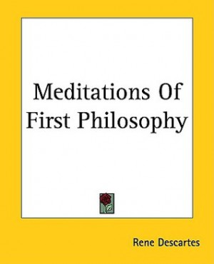 an analysis of the sixth meditation of rene descartes