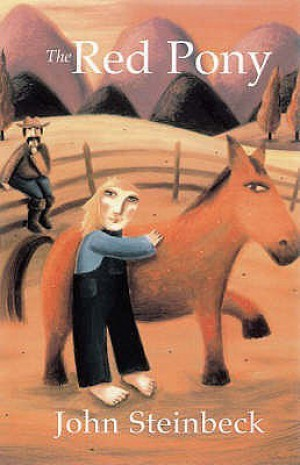 a boy learning how to be a man in the red pony by john steinback