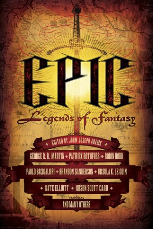 Epic: Legends of Fantasy - Orson Scott Card, Ursula K  Le