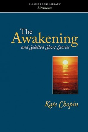 the evolution of the opportunities of women in the novel the awakening by kate chopin and the essay  A list of important facts about kate chopin's the awakening spiritual or moral evolution) kunstlerroman (novel of who is different from the other women.