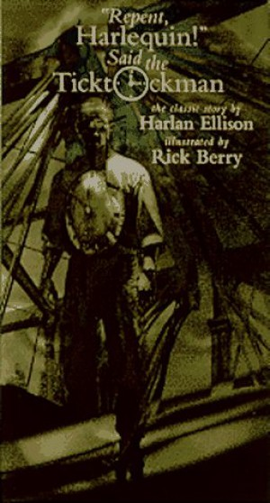 futuristic society as portrayed in harlan ellisons repent jarlequin said the ticktockman