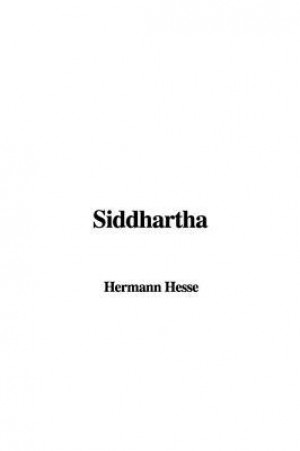 review of the book siddhartha So there's two main reasons as to why i picked up this book firstly, it was placed in the 'classics' section in my library and as someone who has made it a goal to read as many classics she can, i felt compelled to read it secondly, it talked about siddhartha and buddha i'm not.