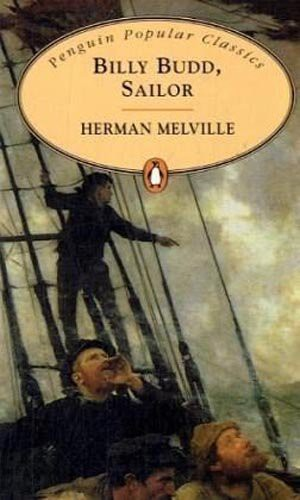 an analysis of billy budd sailor by herman melville Analysis by chapter billy budd (1891) herman melville (1819-1891) text when he died in 1891, melville left the manuscript of billy budd in a.