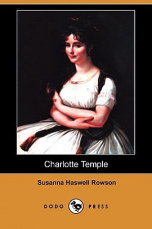 note on susan rowsons charlotte temple essay