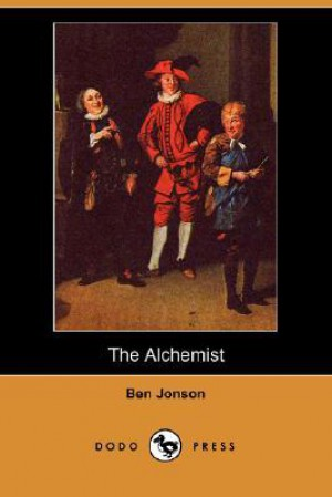 alchemist by ben jonson as an allegory essay Alchemy in ben jonson's the alchemist why does jonson choose to depict the art of alchemy in the alchemist why does his satire extend through various social classes.