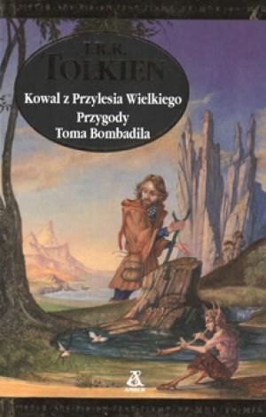 Kowal Z Przylesia Wielkiego Przygody Toma Bombadila