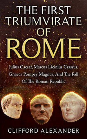 the first triumvirate and the fall of the roman republic The roman republic began to decline around 133 bce and eventually collapsed in the first triumvirate the fall of the roman republic and the rise of an empire.
