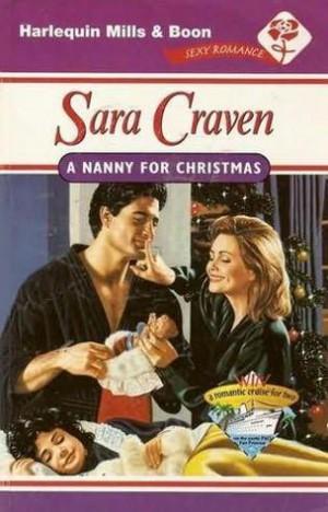 A Nanny For Christmas.A Nanny For Christmas Sara Craven Booklikes Isbn