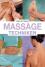 Massage-Techniken: Die heilende Kraft der Hände bei Beschwerden von A bis Z - David Chang