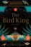 The Bird King - G. Willow Wilson