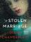 The Stolen Marriage - Diane Chamberlain