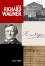 Life of Richard Wagner - Louis Nohl, George P Upton
