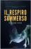 Il Respiro Sommerso - Vivian  Ives
