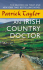 An Irish Country Doctor - Patrick Taylor