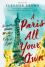 A Paris All Your Own: Bestselling Women Writers on the City of Light - Eleanor Brown