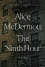The Ninth Hour: A Novel - Alice McDermott