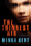 The Thinnest Air - Minka Kent