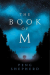 The Book of M: A Novel - Peng Shepherd
