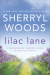 Lilac Lane (A Chesapeake Shores Novel) - Sherryl Woods