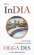 InDia: Watch dreams cautiously - Olga Dia