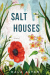 Salt Houses - Hala Alyan