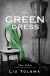 The Green Dress - Liz Tolsma