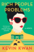 Rich People Problems: A Novel - Kevin Kwan