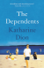 The Dependents - Katharine Dion