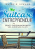 The Suitcase Entrepreneur: Create freedom in business and adventure in life - Natalie Sisson