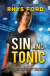 Sin and Tonic (Sinners #6) - Rhys Ford