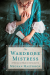 The Wardrobe Mistress: A Novel of Marie Antoinette - Meghan Masterson