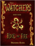 The Watchers, Flood and Fire - Deirdra Eden