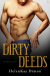 Dirty Deeds (The Dirty Series) - HelenKay Dimon