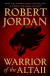 Warrior of the Altaii - Robert    Jordan
